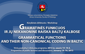 "Workshop ""Grammatical functions and their non-canonal coding in Baltic"""