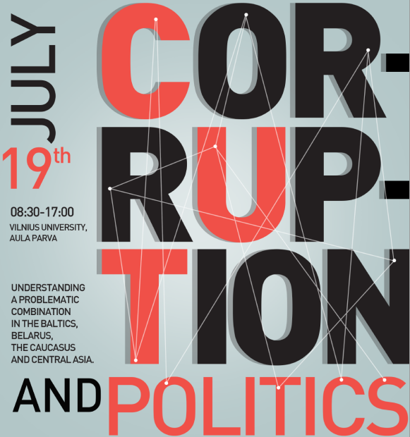 Corruption and Politics in the Baltics, Belarus, Caucasus and Central Asia